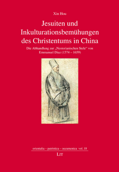 Jesuiten und Inkulturationsbemühungen des Christentums in China