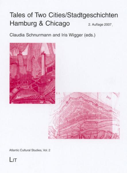 Tales of Two Cities/Stadtgeschichten: Hamburg & Chicago