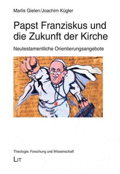 Papst Franziskus und die Zukunft der Kirche