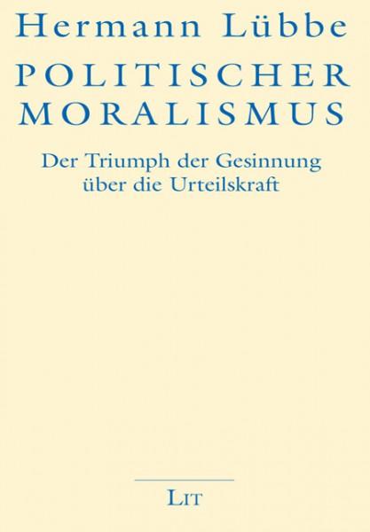 Politischer Moralismus