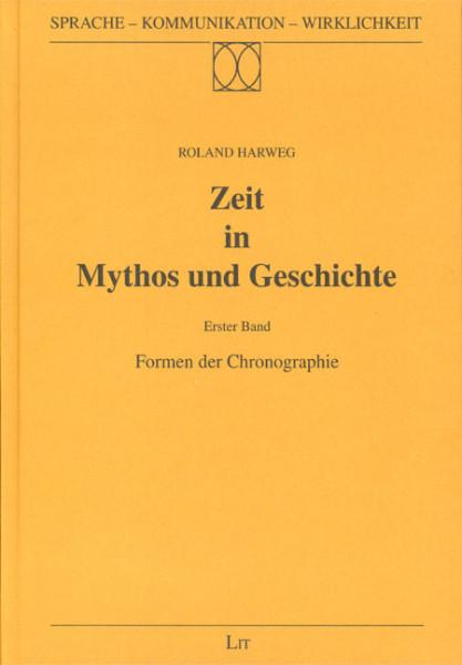 Zeit in Mythos und Geschichte