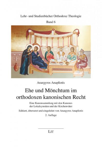 Ehe und Mönchtum im orthodoxen kanonischen Recht