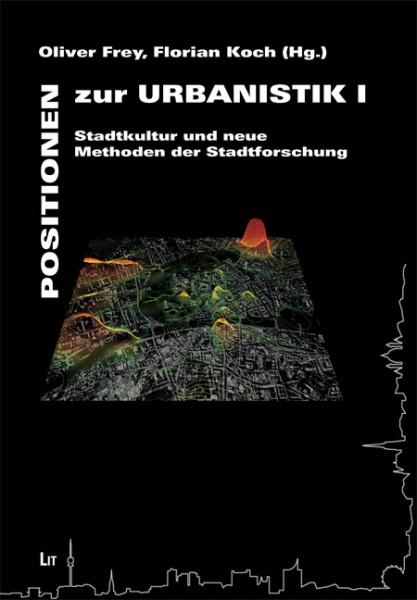 Positionen zur Urbanistik I