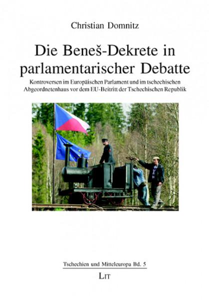 Die Benes-Dekrete in parlamentarischer Debatte