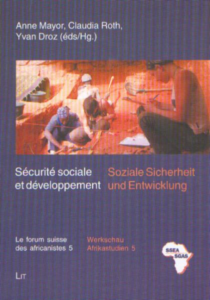 Sécurité sociale et développement - Soziale Sicherheit und Entwicklung