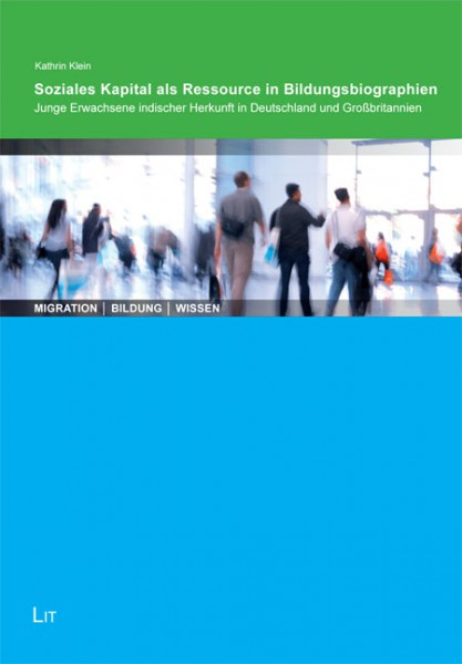 Soziales Kapital als Ressource in Bildungsbiographien