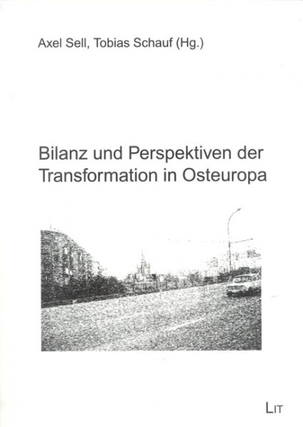 Bilanz und Perspektiven der Transformation in Osteuropa