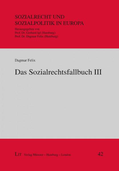 Das Sozialrechtsfallbuch III