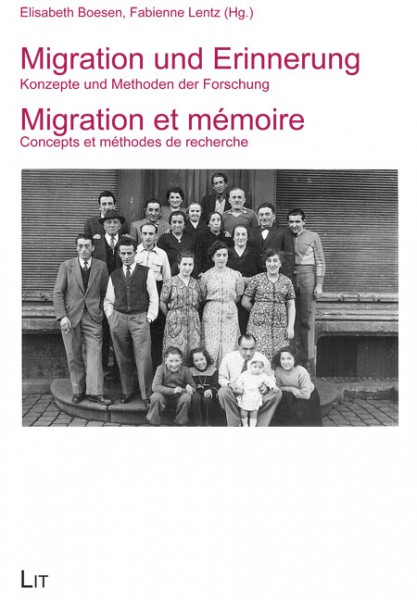 Migration und Erinnerung. Migration et mémoire