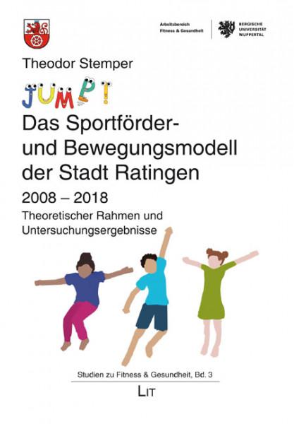 """""""JUMP!"""" - Das Sportförder- und Bewegungsmodell der Stadt Ratingen"""