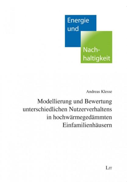 Modellierung und Bewertung unterschiedlichen Nutzerverhaltens in hochwärmegedämmten Einfamilienhäusern