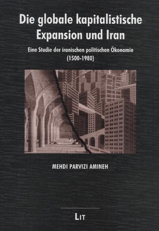 Die globale kapitalistische Expansion und Iran