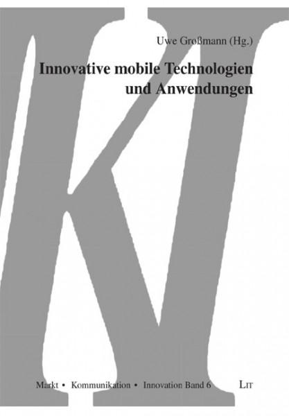 Innovative mobile Technologien und Anwendungen