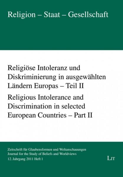 Religiöse Intoleranz und Diskriminierung in ausgewählten Ländern Europas - Teil II. Religious Intolerance and Discrimination in selected European Countries - Part II