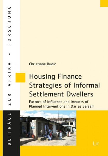 Housing Finance Strategies of Informal Settlement Dwellers