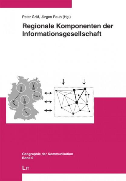 Regionale Komponenten der Informationsgesellschaft