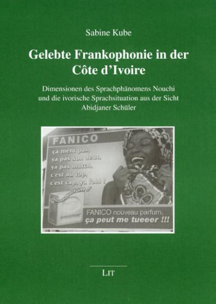 Gelebte Frankophonie in der Côte d'Ivoire