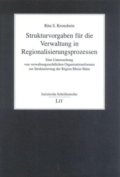 Strukturvorgaben für die Verwaltung in Regionalisierungsprozessen