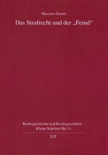 """Das Strafrecht und der """"Feind"""""""