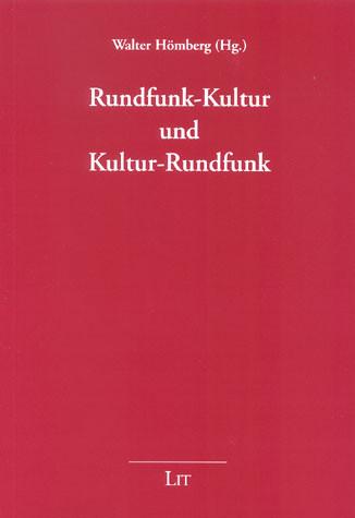 Rundfunk-Kultur und Kultur-Rundfunk