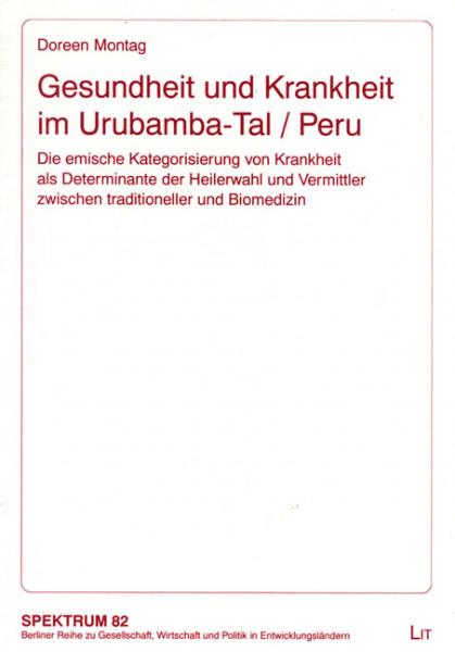 Gesundheit und Krankheit im Urubamba-Tal / Peru