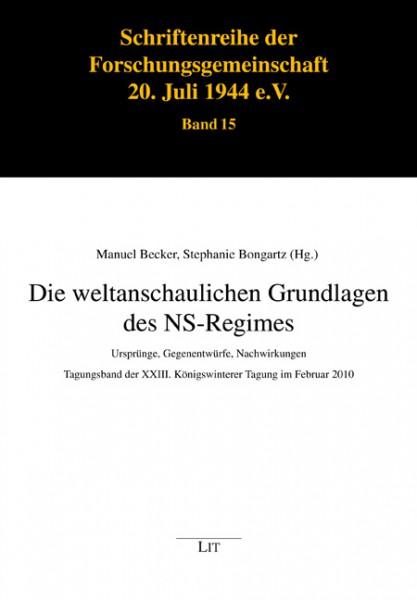 Die weltanschaulichen Grundlagen des NS-Regimes