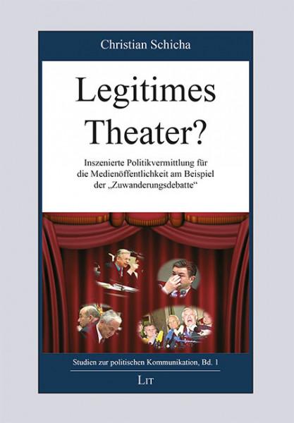 Legitimes Theater?