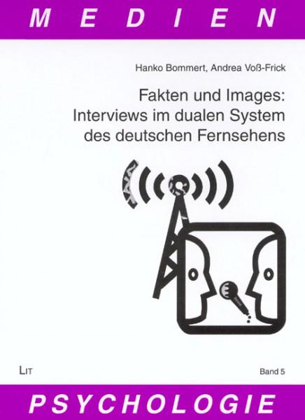Fakten und Images: Interviews im dualen System des deutschen Fernsehens