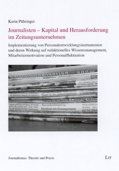 Journalisten - Kapital und Herausforderung im Zeitungsunternehmen