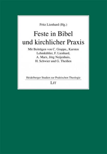 Feste in Bibel und kirchlicher Praxis