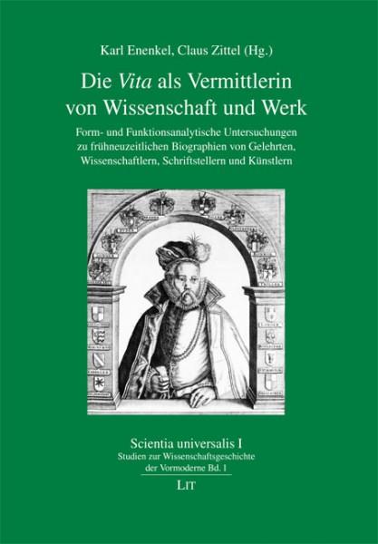 """Die """"Vita"""" als Vermittlerin von Wissenschaft und Werk"""
