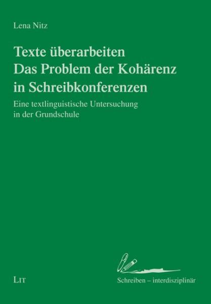 Texte überarbeiten - Das Problem der Kohärenz in Schreibkonferenzen