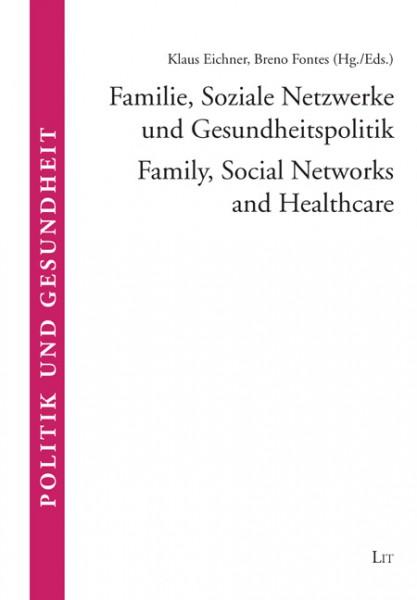 Familie, Soziale Netzwerke und Gesundheitspolitik