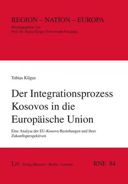 Der Integrationsprozess Kosovos in die Europäische Union