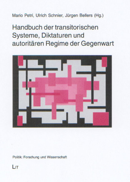 Handbuch der transitorischen Systeme, Diktaturen und autoritären Regime der Gegenwart