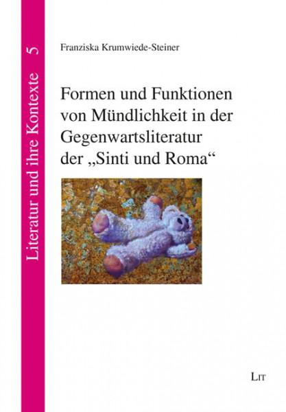 """Formen und Funktionen von Mündlichkeit in der Gegenwartsliteratur der """"Sinti und Roma"""""""