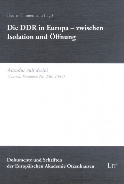 Die DDR in Europa - zwischen Isolation und Öffnung