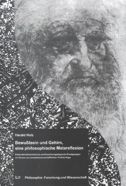 Bewußtsein und Gehirn, eine philosophische Metareflexion