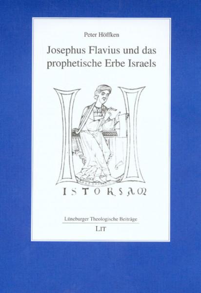 Josephus Flavius und das prophetische Erbe Israels