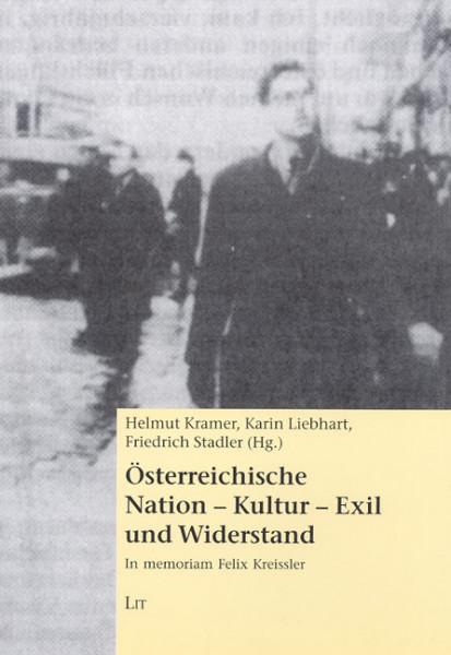 Österreichische Nation - Kultur - Exil und Widerstand