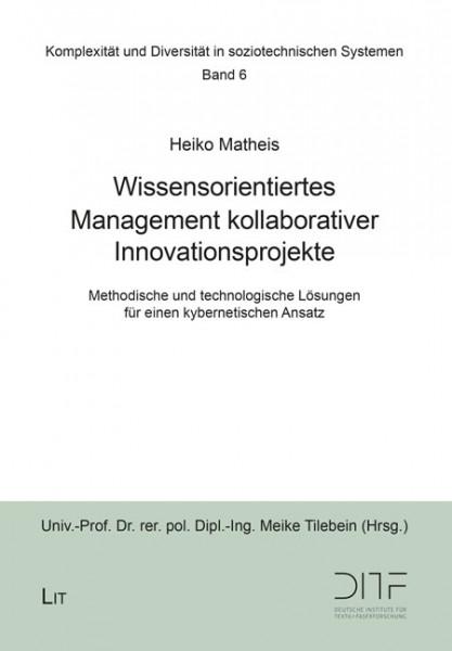 Wissensorientiertes Management kollaborativer Innovationsprojekte