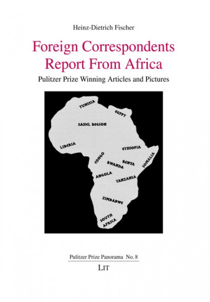 Foreign Correspondents Report From Africa