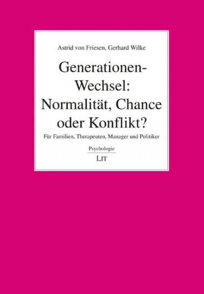 Generationen-Wechsel: Normalität, Chance oder Konflikt?