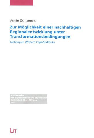 Zur Möglichkeit einer nachhaltigen Regionalentwicklung unter Transformationsbedingungen