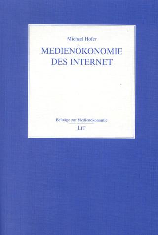 Medienökonomie des Internet