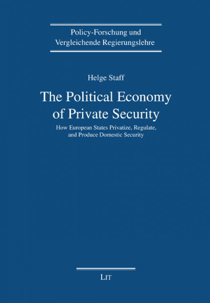 The Political Economy of Private Security