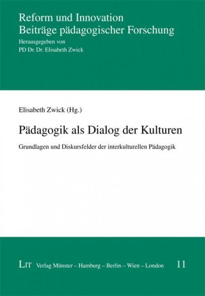 Pädagogik als Dialog der Kulturen