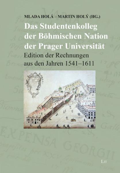 Das Studentenkolleg der Böhmischen Nation der Prager Universität