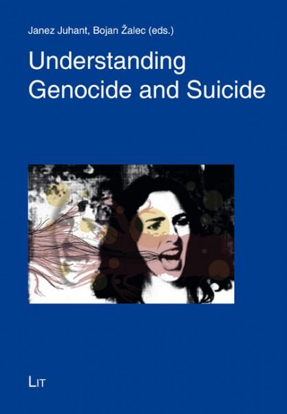 Understanding Genocide and Suicide
