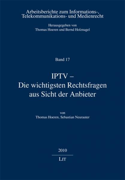 IPTV - Die wichtigsten Rechtsfragen aus Sicht der Anbieter
